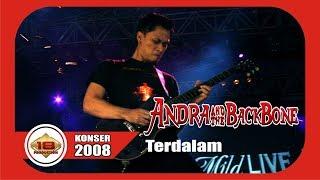 ANDRA N THEBACKBONE - TERDALAM @Live Konser Bali 2008