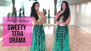 Sweety Tera Drama I Wedding Choreography I Bareilly Ki Barfi I Team Naach