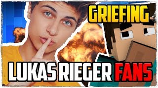 LUKAS RIEGER FAN SERVER GEGRIEFT - Minecraft GRIEFING
