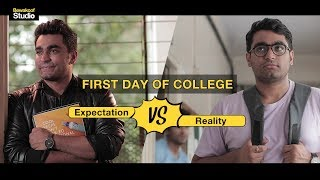 First Day Of College : Expectation Vs Reality. Ft. Viraj Ghelani | Bewakoof Studio