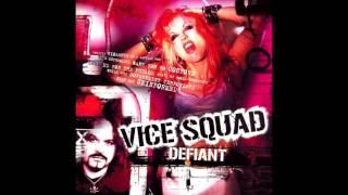Watch Vice Squad Defiant video
