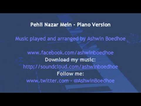 Pehli Nazar Mein - Piano Version by Ashwin Boedhoe