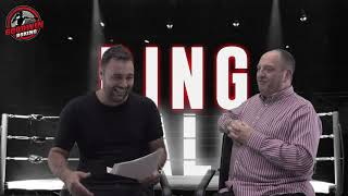RING TALK EPISODE 35 - 19th SEPTEMBER 2018 - Goodwin Boxing