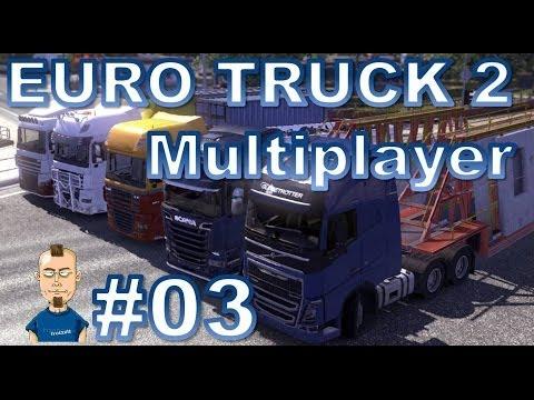 Let's play ETS 2 Multiplayer #3 - Yippie ya yeah, endlich ein Auftrag!