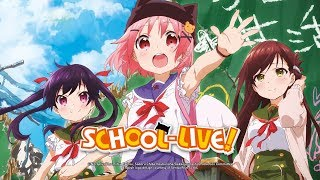 School-Live! (Anime-Trailer)