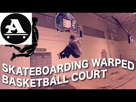 skateboarding warped basketball court