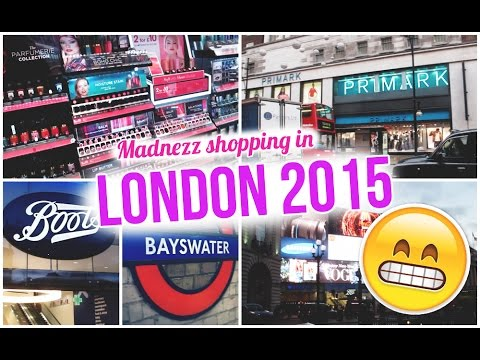 LONDON 2015 | Shopping madness!