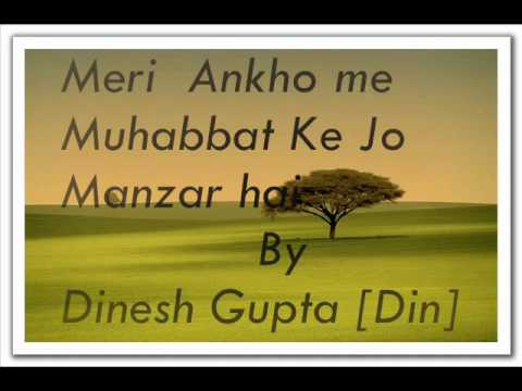 Meri Ankho Me Muhabbat By Dinesh Gupta.wmv video