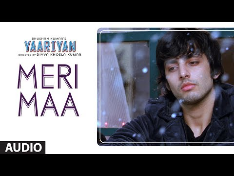 Yaariyan Meri Maa Full Song By Anupam Amod | Himansh Kohli, Rakul Preet video
