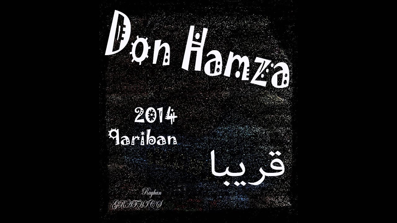 Love Hamza 2014 Don Hamza 2014 Fresteyle Rap