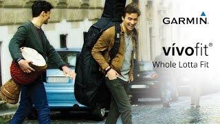 Garmin vivofit: Whole Lotta Fit
