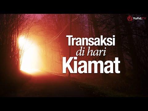 Ceramah Singkat: Transaksi Hari Kiamat - Ustadz Ahmad Zainuddin, Lc.