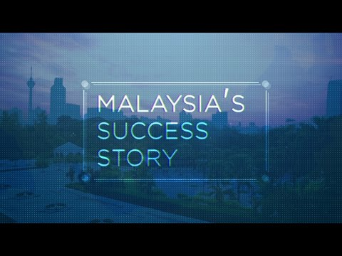 Malaysia's Success Story (DOCUMENTARY)