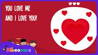 I Love You Song | Kids Song | Love Song | The Kiboomers