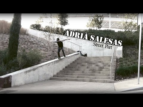 Adrià Salesas - Street Part