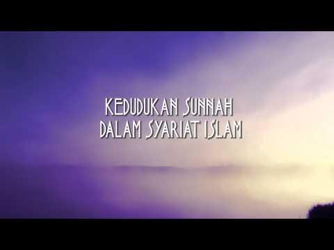 Kedudukan Sunnah Dalam Syariat Islam Oleh:Ustadz Badrusalam,Lc  - Part 1