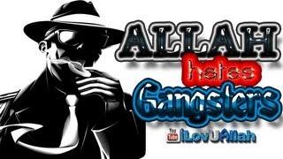 Allah Hates Gangsters| Muhammad Abdul Jabbar