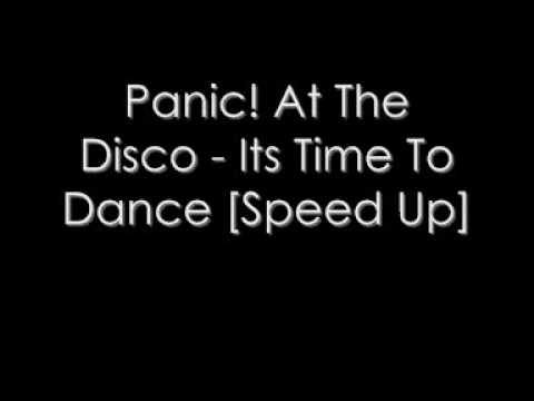 Panic At The Disco - Its Time To Dance Speed Up video