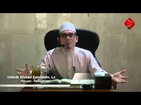 Penyakit- Penyakit Lisan - Ustadz Ahmad Zainuddin, Lc