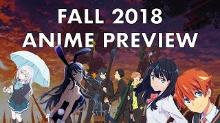 Fall 2018 Anime Preview