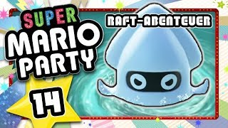 SUPER MARIO PARTY 🎲 #14: Riesen-Blooper Angriff bei Raft-Abenteuer!
