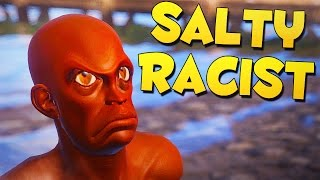 SALTY RACIST! - Rust SOLO Funny Moments