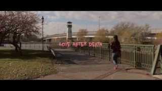 Love After Death (Short Film) - Trailer
