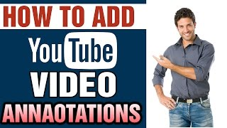 How To Add YouTube Video Annotations -Get More Views and Subscriber Urdu/Hindi Tutorial