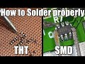 How to Solder properly || Through-hole (THT) & Surface-mount (SMD)