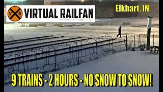 No snow to snow with 9 Trains! 2 hours into a 4 minute video! Elkhart, IN!
