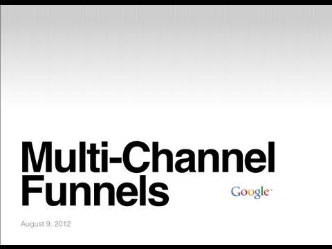 Webinar: Multi-Channel Funnels: Attribution Across Channels