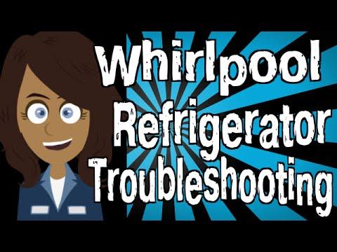 Whirlpool Refrigerator Troubleshooting