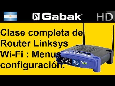 Clase completa de Router Linksys Wi-Fi (configuracion y menus detallados)