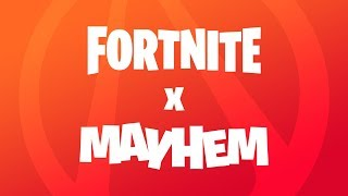 Introducing #FortniteXMayhem
