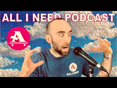 LIVE AIN PODCAST: HOW AND WHY I STARTED THE ALL I NEED BRAND