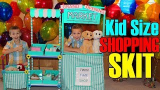 Shopping at the Kid Market - Twin Time Playtime Skit