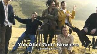 Watch Counting Crows You Aint Goin Nowhere video