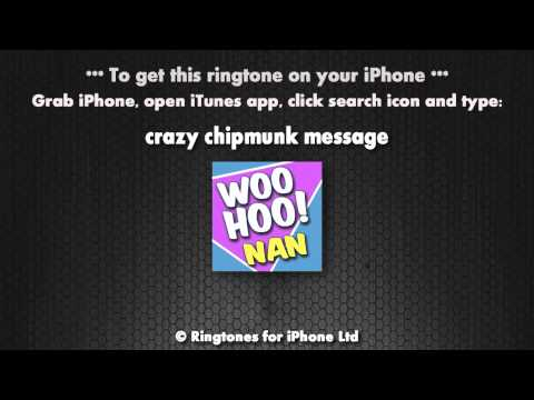 Chipmunk Message Nan Iphone Ringtone video
