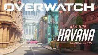 [COMING SOON] Havana | New Escort Map | Overwatch