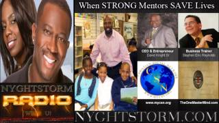 NYGHTSTORM RADIO: When STRONG Mentors SAVE Your Life