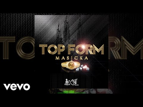 Masicka - Top Form (Official Audio Video)