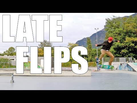 Late Flips | Regular Fakie Switch Nollie - Jonny Giger