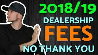 How to Avoid Dealership Fees (EX-car Salesman EXPLAINS)