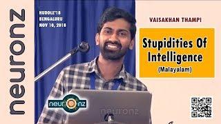 Stupidities Of Intelligence (Malayalam) - Vaisakhan Thampi