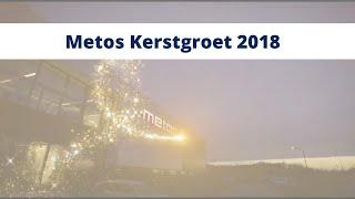 Metos video kerstgroet 2018
