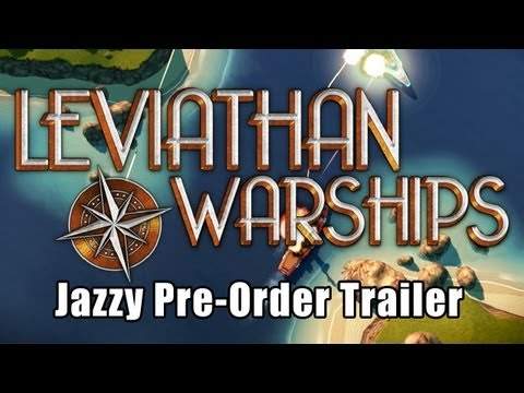 Leviathan: Warships Jazzy Trailer with Jazz Boatman