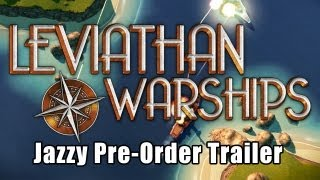 Leviathan: Warships Jazzy Trailer