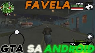 GTA SA ANDROID MODS: FAVELAS #37
