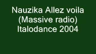 Nauzika - Allez voila Italodance 2004.wmv