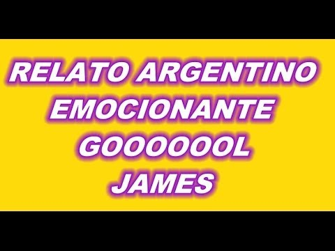GOL JAMES RODRIGUEZ COLOMBIA 2 VS URUGUAY 0 RELATO ARGENTINO 2DO GOL EMOCIONANTE